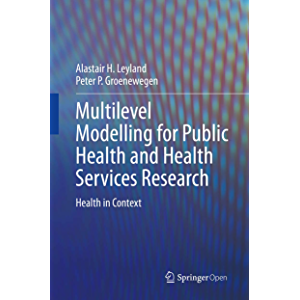 Multilevel Modelling for Public Health and Health Services Research: Health in Context