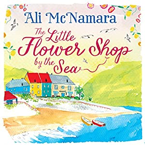 The Little Flower Shop by the Sea Hörbuch