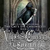 Viper's Creed: Cat's Eye Chronicles Series, Book 2 | T. L. Shreffler