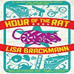 Hour of the Rat | Lisa Brackmann
