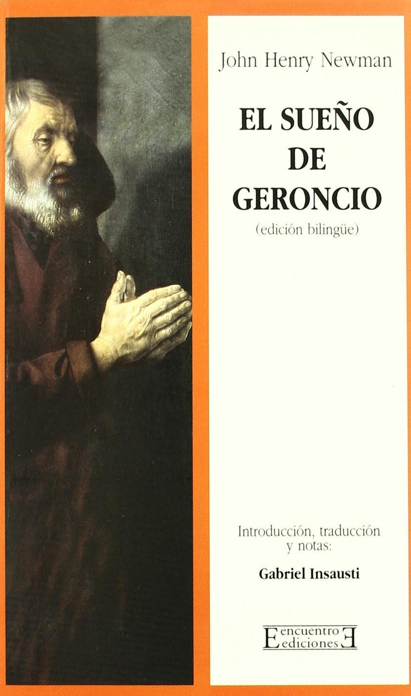 Download El Sueno De Geroncio/ Geroncio's Dream: Introduccion, Traduccion Y Notas De Gabriel Insausti (Spanish Edition) ebook