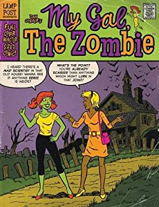 My Gal the Zombie: Monster-Sized Edition #1