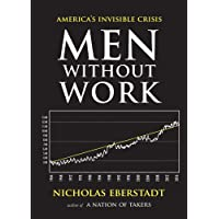 Men Without Work (New Threats to Freedom)