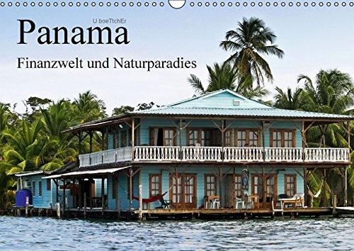 Panama - Finanzwelt und Naturparadies (Wandkalender 2016 DIN A3 quer): In Panama sind Dschungel und Skyline kein Widerspruch (Monatskalender, 14 Seiten) (CALVENDO Orte)