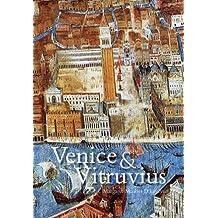 Venice and Vitruvius: Reading Venice with Daniele Barbaro and Andrea Palladio