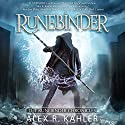 Runebinder Audiobook by Alex R. Kahler Narrated by Zach Villa