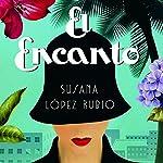 El Encanto | Susana López