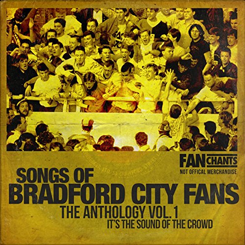 Bradford Fans Anthology Volume 1 2nd Edition