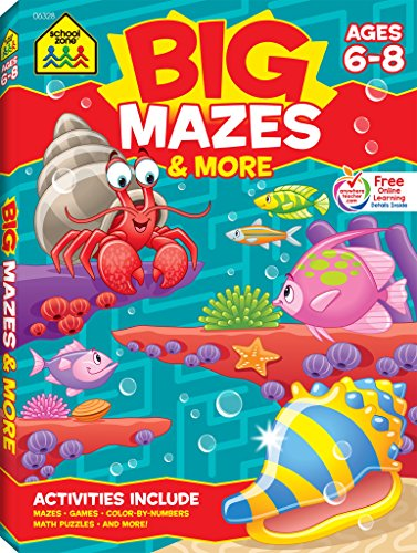 School Zone - Big Mazes and More Workbook, ages 6 to 8, learning activities, games, puzzles, problem-solving (Big Get Ready Activity Workbook) -