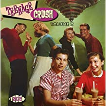 Teenage Crush, Vol. 2