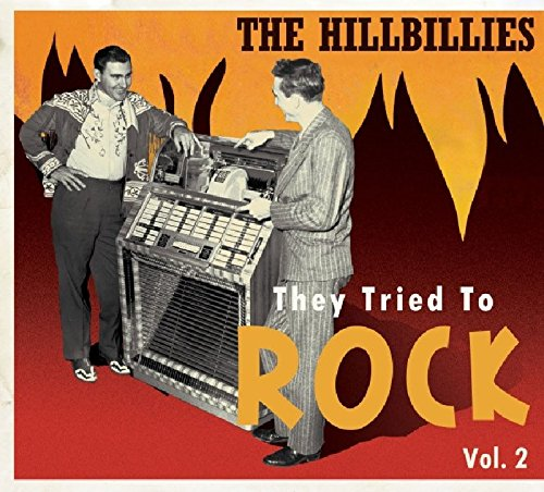 Hillbillies They Tried Rock Vol