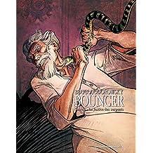 Bouncer Vol. 3: La Justice des serpents (French Edition)