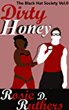 Dirty Honey (The Black Hat Society Book 0)