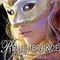 Remembrance: The Transcend Time Saga, Book 1 Audiobook by Michelle Madow Narrated by Andrea Emmes