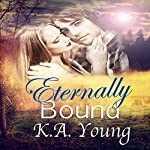 Eternally Bound | K.A. Young