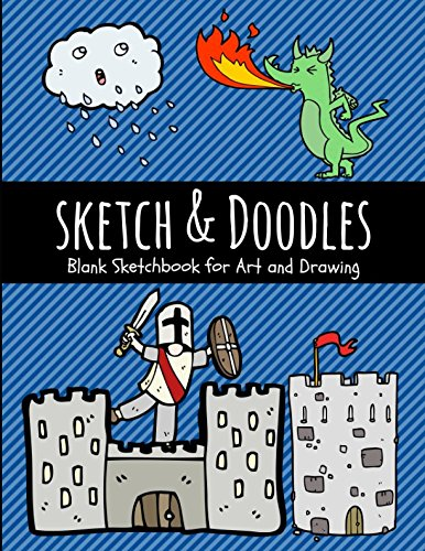 Sketch & Doodles: Blank Sketchbook for Art and Drawing (Art Supplies) by Independently published