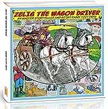 Zelig The Wagon Driver