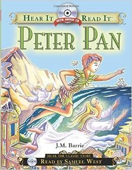 e9cf9646050a Peter Pan (Hear It Read It Classics)  J.M. Barrie