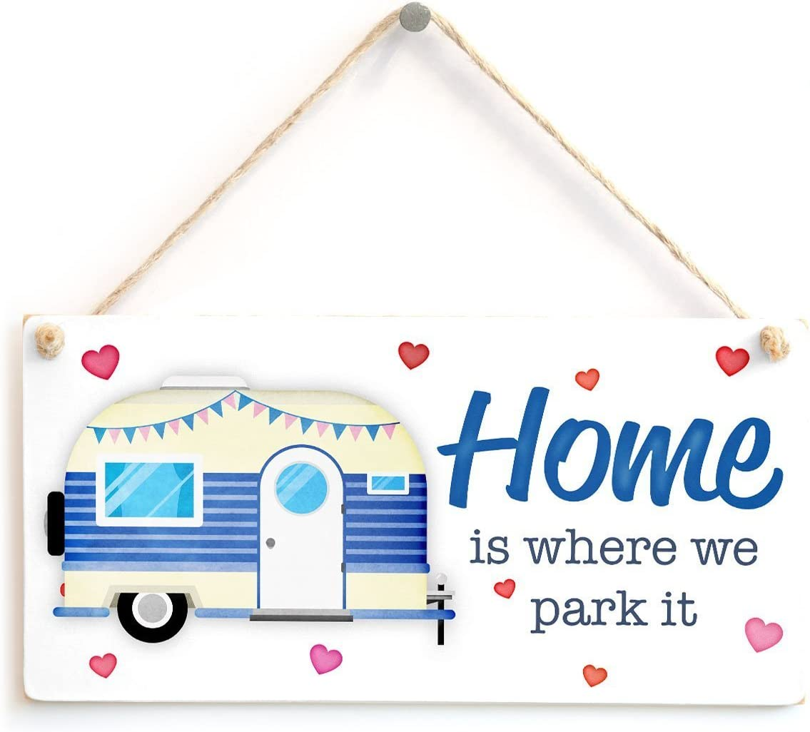 "Meijiafei Home is Where we Park it - Cute Caravan Sign Plaque Home from Home 10"" x 5"""