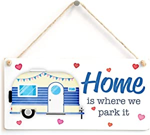 """Meijiafei Home is Where we Park it - Cute Caravan Sign Plaque Home from Home 10"""" x 5"""""""
