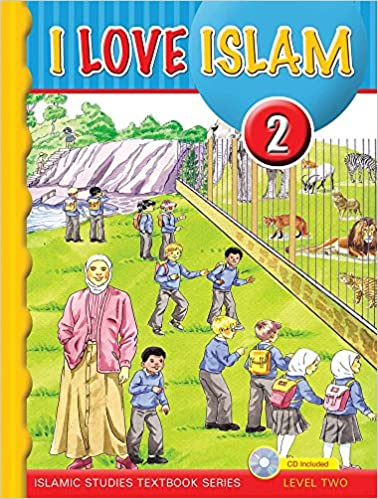 I Love Islam Textbook: Level 2 (With CD): 9781933301211