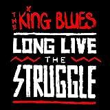 Long Live The Struggle