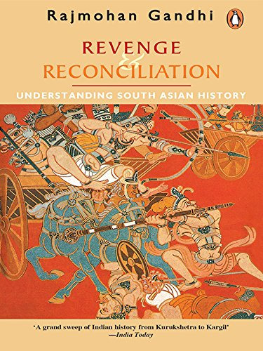 south Asian history reconciliation understanding revenge