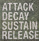 Attack Decay Sustain Release (Vinyl)