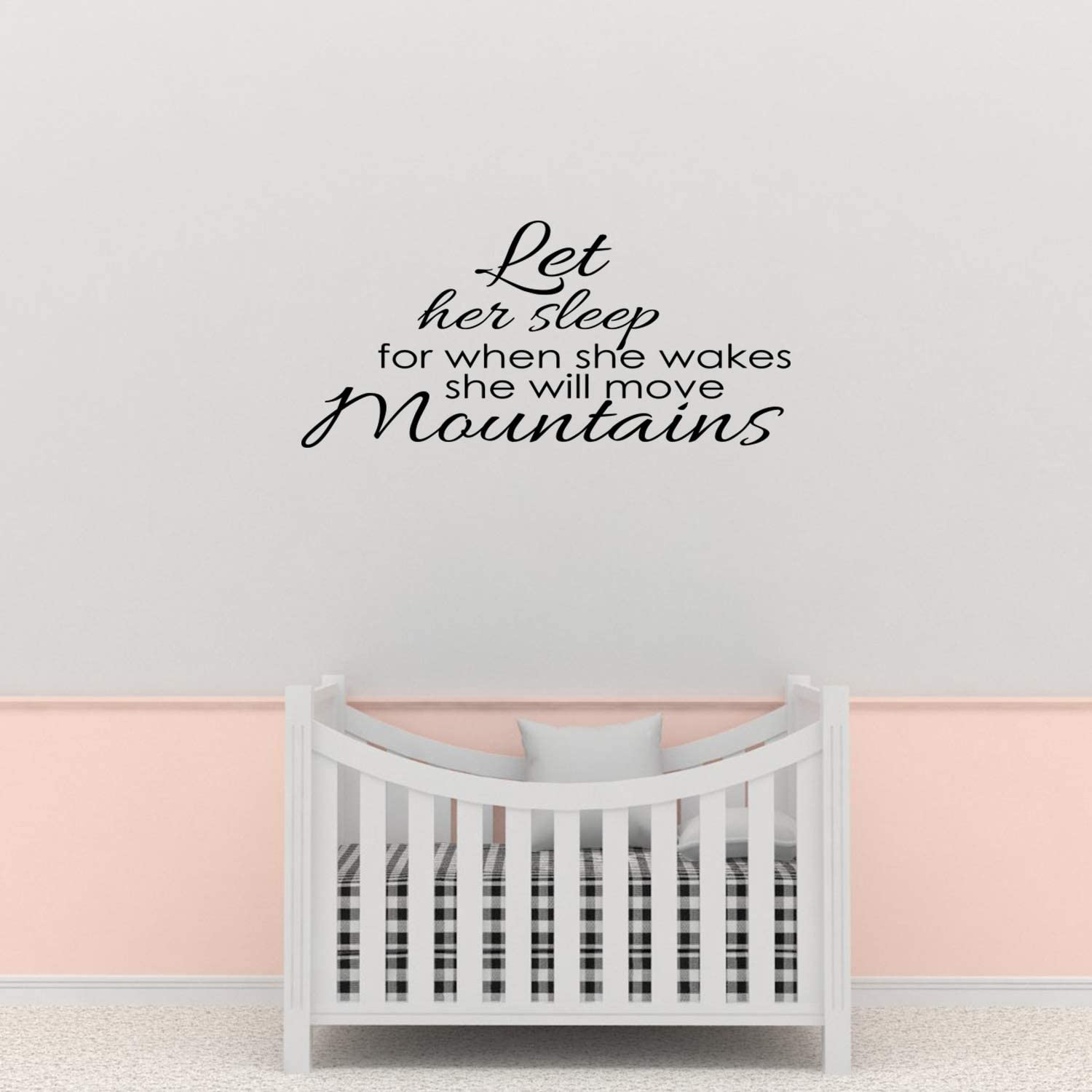 Empresal Wall Decal Quote Let Her Sleep for When She Wakes She Will Move Mountains Vinyl Sticker Bedroom Decor