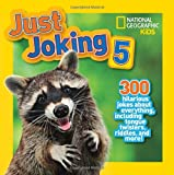 National Geographic Kids Just Joking 5, National Geographic Kids, 142631504X