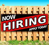 NOW HIRING APPLY TODAY 13 oz heavy duty vinyl banner sign with metal grommets, new, store, advertising, flag, (many sizes available)