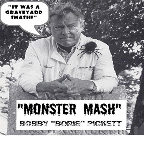 Monster Mash by Bobby Boris Pickett