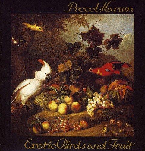 Exotic Birds And Fruit - Procol Harum ()