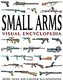 Small Arms (Visual Encyclopedia)