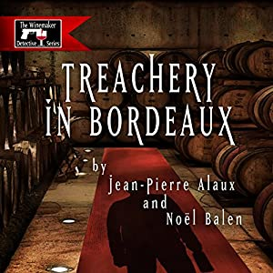 Treachery in Bordeaux (Mission à Haut-Brion) Audiobook