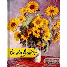 Claude Monet (A-P): 500+ HD Impressionist Paintings - Impressionism - Annotated