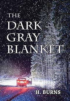 The Dark Gray Blanket by [Burns, H.]