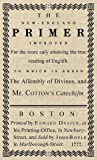 The New-England Primer: The Original 1777 Edition