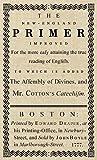 The New-England Primer: The Original 1777 Edition