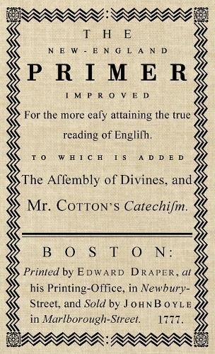 The New-England Primer: The Original 1777 Edition by Suzeteo Enterprises