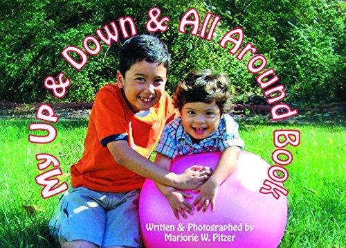 Read Online My Up & Down & All Around Book ebook