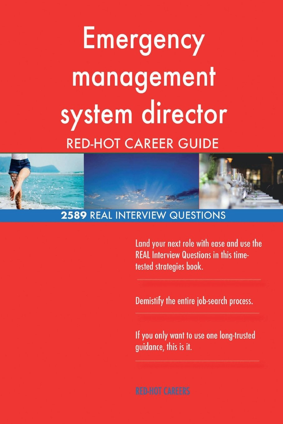 Emergency management system director RED-HOT Career; 2589 REAL Interview Questio pdf