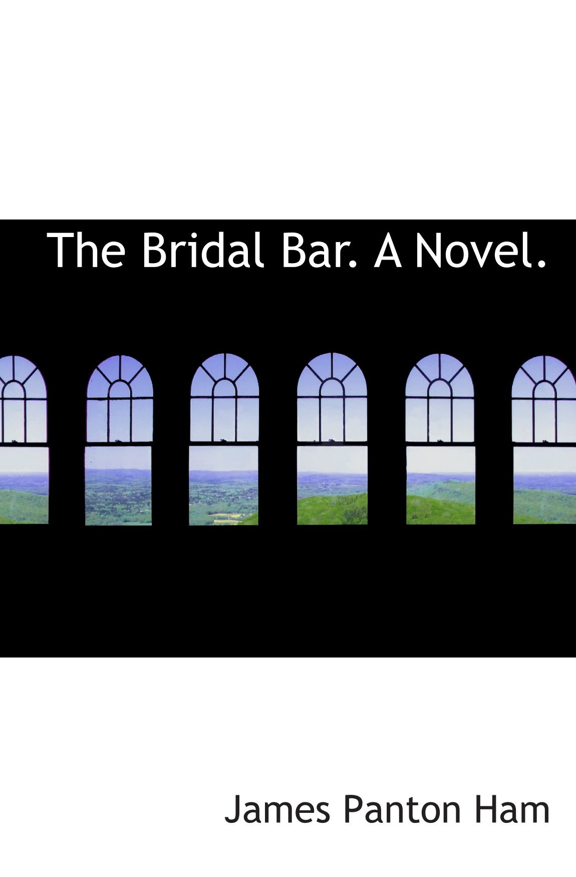 Download The Bridal Bar. A Novel. pdf epub