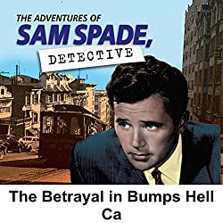Sam Spade: The Betrayal in Bumper's Hell