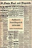 Pulitzer's Post Dipatch, Rammelkamp, Julian S., 0691045607