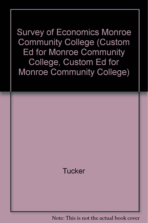 Download Survey of Economics Monroe Community College (Custom Ed for Monroe Community College, Custom Ed for Monroe Community College) PDF