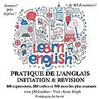 Initiation et révision de votre pratique de l'anglais: Expressions, verbes et les mots les plus courants (Do you speak English?) | Livre audio Auteur(s) : J. M. Gardner Narrateur(s) : Katie Haigh