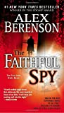 The Faithful Spy (John Wells, No. 1)