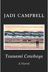 Tsunami Cowboys: A Novel Paperback