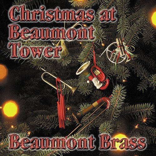 Christmas at Beaumont Tower by Beaumont Brass (2000-09-05) (Tower Beaumont)